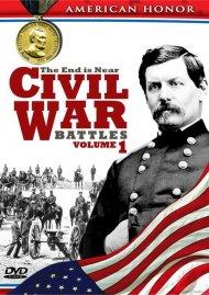 Civil War Battles: The End Is Near - Volume 1