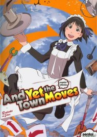And Yet The Town Moves: The Complete Collection