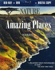 Nature: Amazing Places - Hawaii (Blu-ray + DVD + Digital Copy)