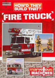 Howd They Build That?: Fire Truck