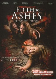 Filth To Ashes, Flesh To Dust
