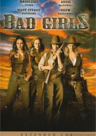 Bad Girls: Extended Cut