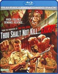 Thou Shalt Not Kill...Except (Blu-ray + DVD Combo)