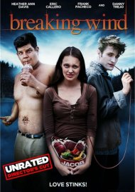Breaking Wind: Unrated Directors Cut