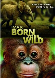 IMAX: Born To Be Wild (DVD + Digital Copy)