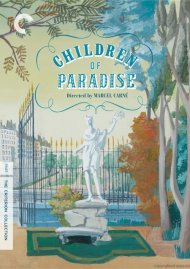 Children Of Paradise: The Criterion Collection
