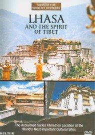 Lhasa And The Spirit Of Tibet