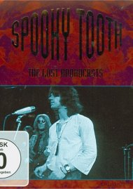 Spooky Tooth: The Lost Broadcasts
