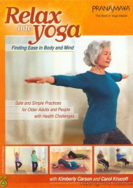 Pranamaya Insight Yoga: Relax Into Yoga Safe And Simple Practices For Older Adults