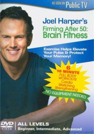 Joel Harpers Firming After 50: Brain Fitness