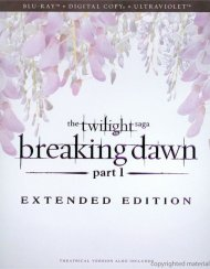 Twilight Saga, The: Breaking Dawn - Part 1 - Extended Edition (Blu-ray + Digital Copy + UltraViolet)