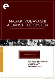 Masaki Kobayashi Against The System: Eclipse From The Criterion Collection