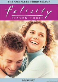 Felicity: The Complete Third Season
