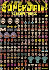 Superjail: Season Three
