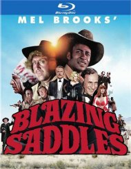 Blazing Saddles: 40th Anniversary Edition
