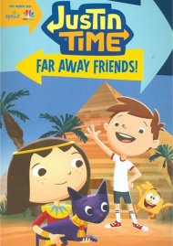 Justin Time: Far Away Friends!