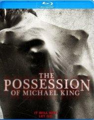 Possession Of Michael King (Blu-ray + DVD + UltraViolet)