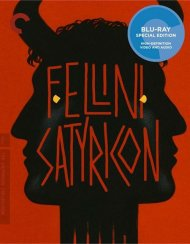 Fellini Satyricon: The Criterion Collection