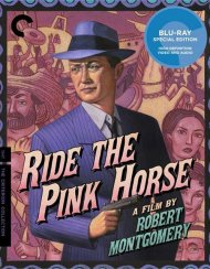 Ride The Pink Horse: The Criterion Collection