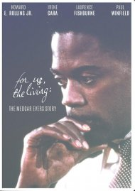 For Us The Living: Medgar Evers Story