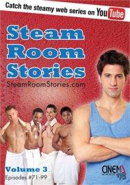 Steam Room Stories Volume 3
