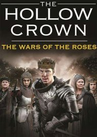 Hollow Crown, The: The Wars Of The Roses