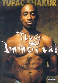 Tupac Shakur: Thug Immortal