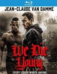 We Die Young (BR/W-DIGITAL)