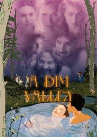 Dim Valley, A