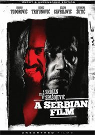 A Serbian Film (Uncut & Uncensored Edition DVD)