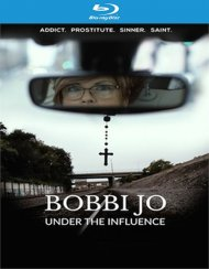 Bobbi Jo: Under the Influence (Blu ray)