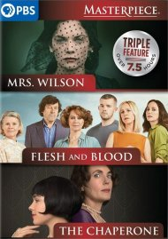 The Chaperone/ Flesh and Blood/ Mrs. Wilson (Masterpiece Triple Feature)