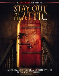 Stay Out of the Attic (Blu ray)