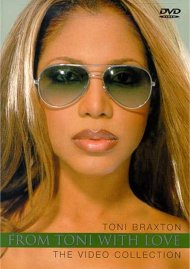 Toni Braxton: From Toni With Love - The Video Collection
