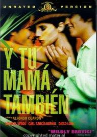 Y Tu Mama Tambien: Unrated