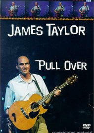 James Taylor & Band: Pull Over