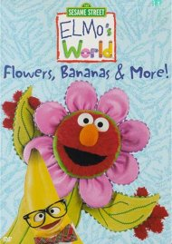Elmos World: Flowers, Bananas & More!
