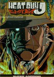 Heat Guy J: Super Android - Volume 1