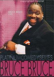 Platinum Comedy Series: Bruce Bruce, Live
