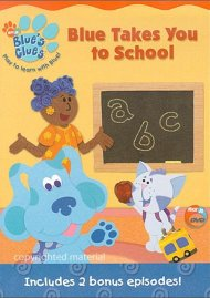 Blues Clues: Blue Takes You To School