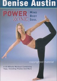 Denise Austin: Power Zone - Mind, Body, Soul