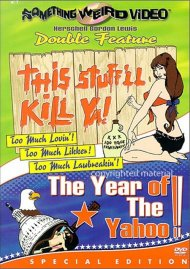 This Stuffll Kill Ya! / The Year Of The Yahoo (Double Feature)