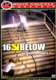 """16 Below """"Second Thoughts"""": White Knuckle Extreme"""