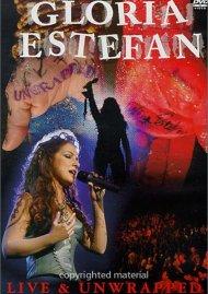 Gloria Estefan: Live & Unwrapped