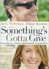 Somethings Gotta Give