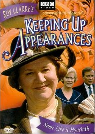 Keeping Up Appearances: Some Like It Hyacinth - Volume 6