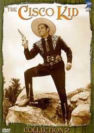 Cisco Kid, The: Collection Two