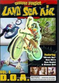 Land, Sea, Air: Volume 1 - D.O.A.