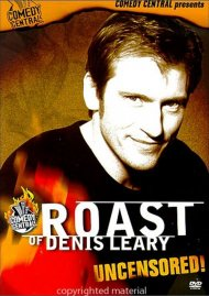 Roast Of Denis Leary Uncensored, The