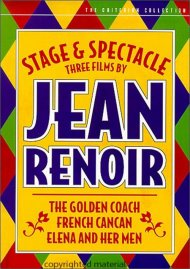 Stage and Spectacle: Three Films By Jean Renoir - The Criterion Collection